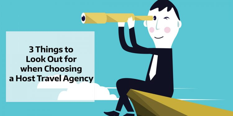 3 Things to Look Out for when Choosing a Host Travel Agency